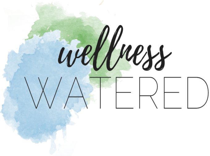 Wellness Watered