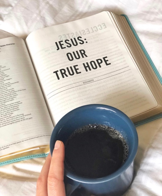 bible and coffee jesus our true hope quiet time devotional